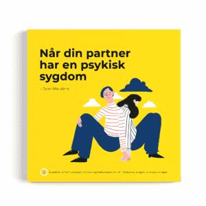 Når din partner har en psykisk sygdom